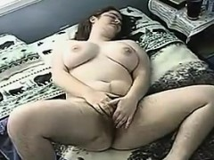 Fat And Hairy Chick Masturbates And Orgasms